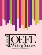 Toefl Writing Success 5th Edition