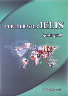 FURTHER YOUR IELTS SPEAKING SKILL