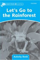 Lets Go to the Rainfores