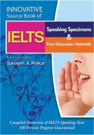 Innovative Source Book of IELTS Speaking Specimens & free discussion materials