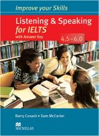 Improve Your Listening and Speaking for Ielts 4.5-6.0