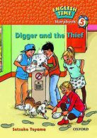 English Time Storybook 5 Digger and the Thief