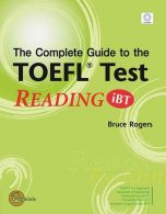 Complete Guide to The TOEFL Test Reading IBT