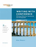 Writing with Confidence writing Effective Sentences and Paragraphs